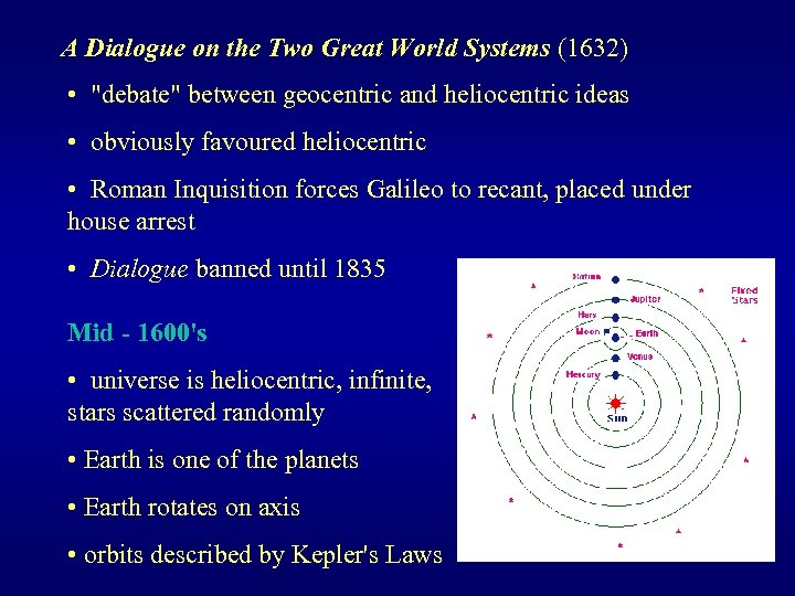 A Dialogue on the Two Great World Systems (1632) •