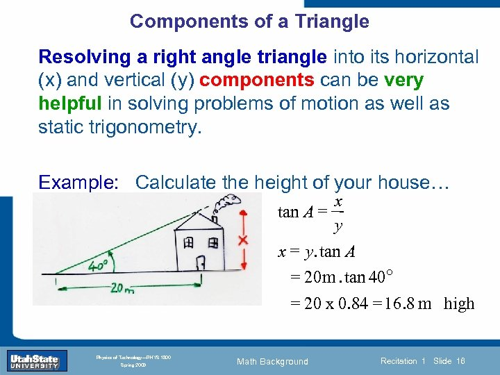 Components of a Triangle Resolving a right angle triangle into its horizontal (x) and