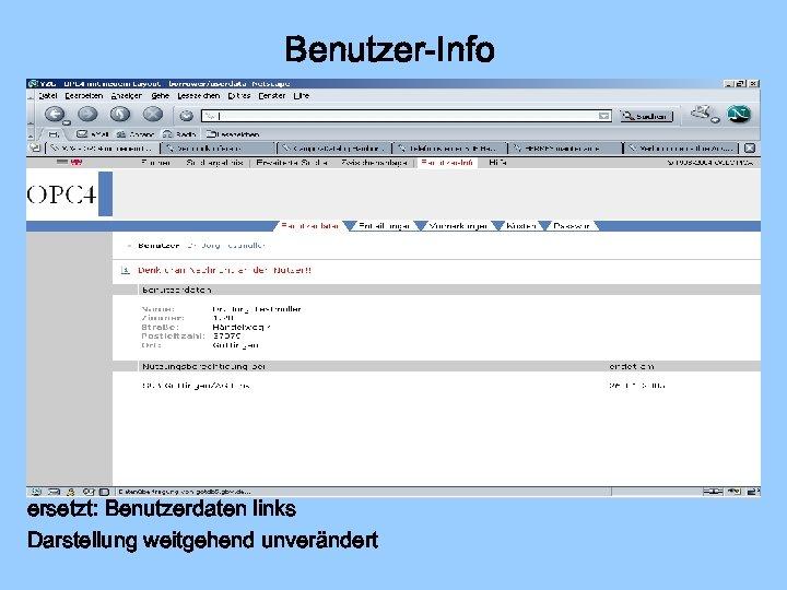 Benutzer-Info ersetzt: Benutzerdaten links Darstellung weitgehend unverändert