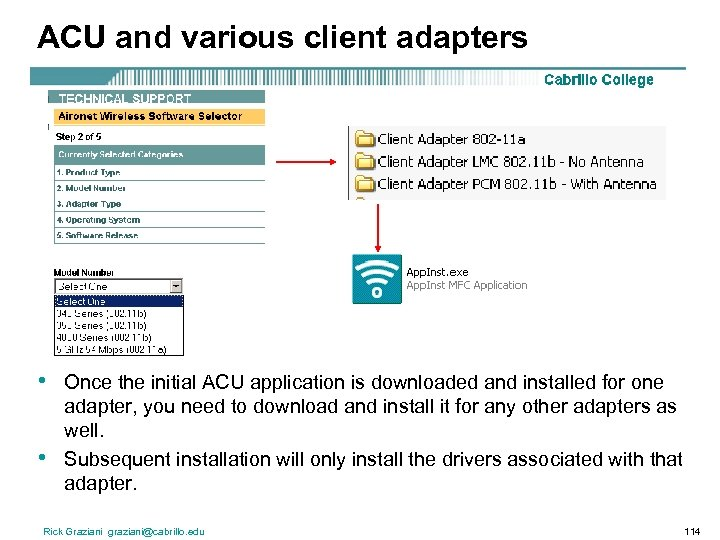 ACU and various client adapters • • Once the initial ACU application is downloaded
