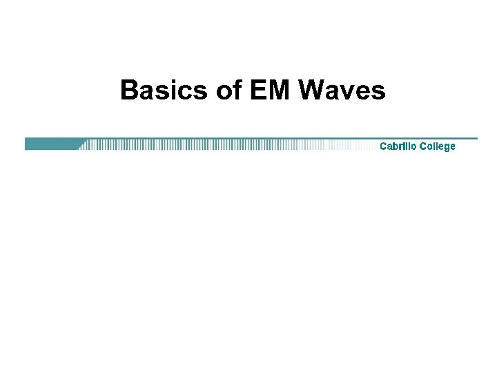 Basics of EM Waves