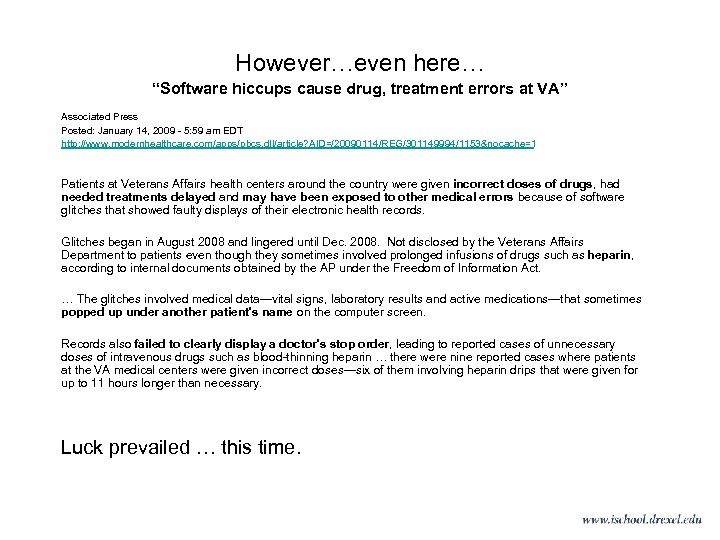 """However…even here… """"Software hiccups cause drug, treatment errors at VA"""" Associated Press Posted: January"""
