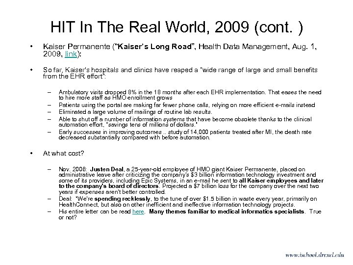"""HIT In The Real World, 2009 (cont. ) • Kaiser Permanente (""""Kaiser's Long Road"""","""