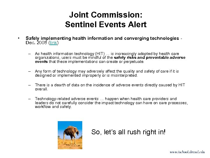 Joint Commission: Sentinel Events Alert • Safely implementing health information and converging technologies -