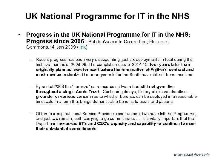 UK National Programme for IT in the NHS • Progress in the UK National