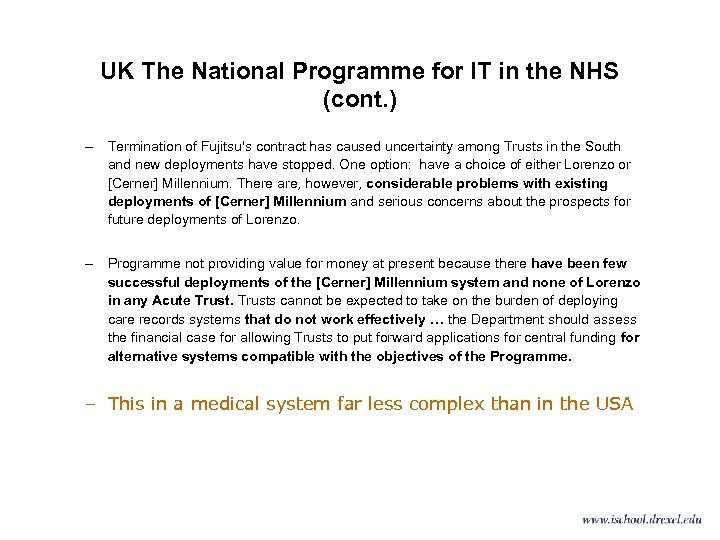 UK The National Programme for IT in the NHS (cont. ) – Termination of