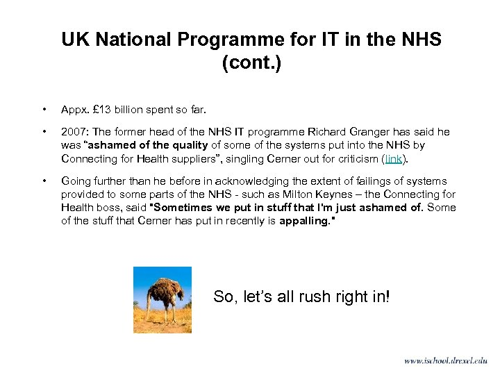 UK National Programme for IT in the NHS (cont. ) • Appx. £ 13
