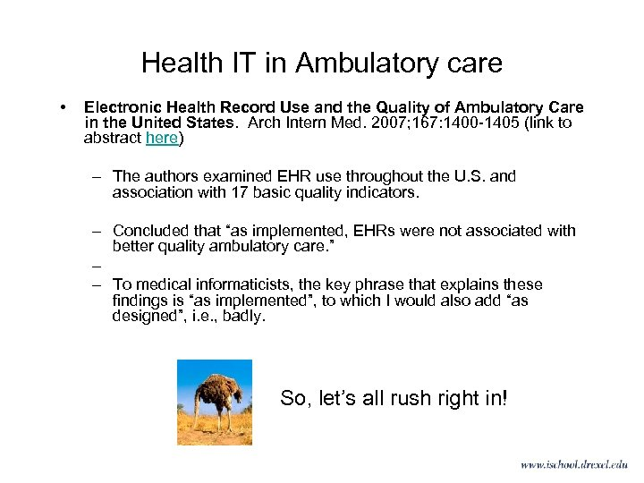 Health IT in Ambulatory care • Electronic Health Record Use and the Quality of