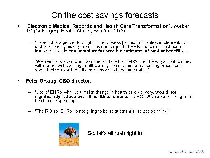 """On the cost savings forecasts • """"Electronic Medical Records and Health Care Transformation"""", Walker"""