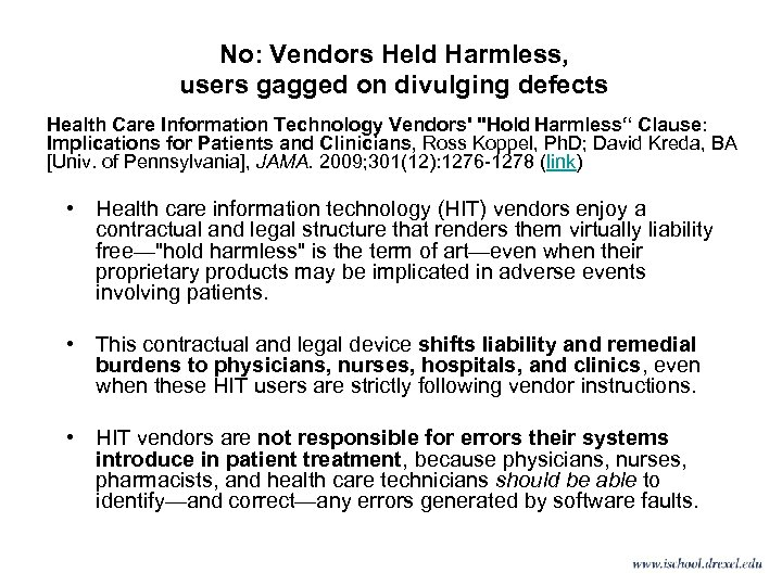 No: Vendors Held Harmless, users gagged on divulging defects Health Care Information Technology Vendors'