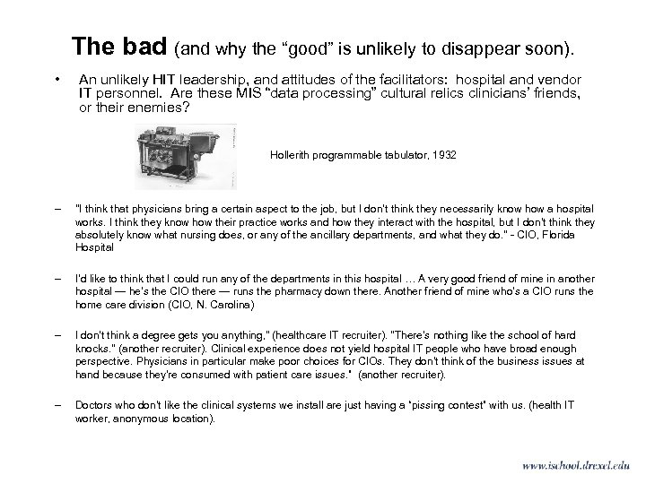 """The bad (and why the """"good"""" is unlikely to disappear soon). • An unlikely"""