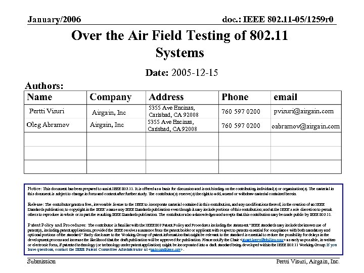 January/2006 doc. : IEEE 802. 11 -05/1259 r 0 Over the Air Field Testing