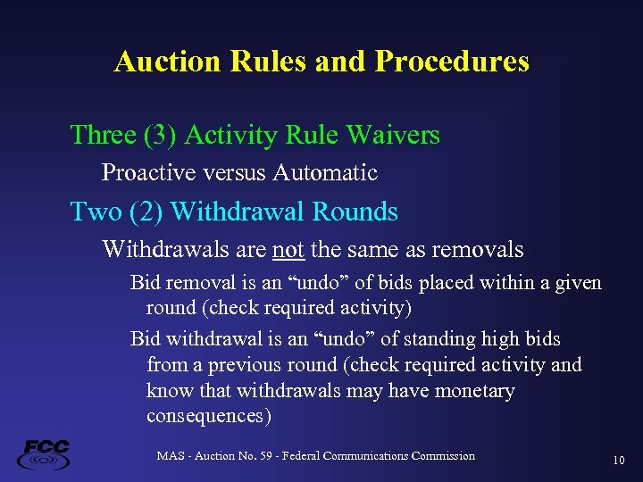 Auction Rules and Procedures Three (3) Activity Rule Waivers Proactive versus Automatic Two (2)