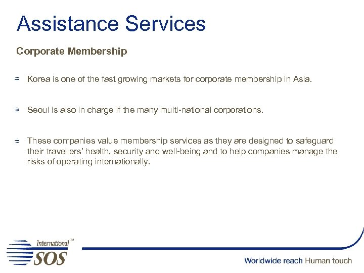 Assistance Services Corporate Membership Korea is one of the fast growing markets for corporate