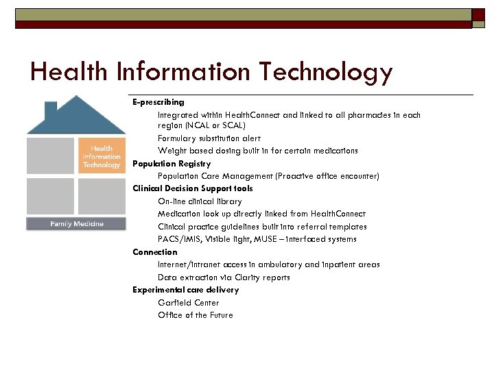 Health Information Technology E-prescribing Integrated within Health. Connect and linked to all pharmacies in