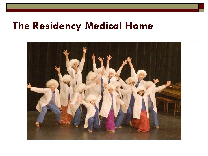 The Residency Medical Home