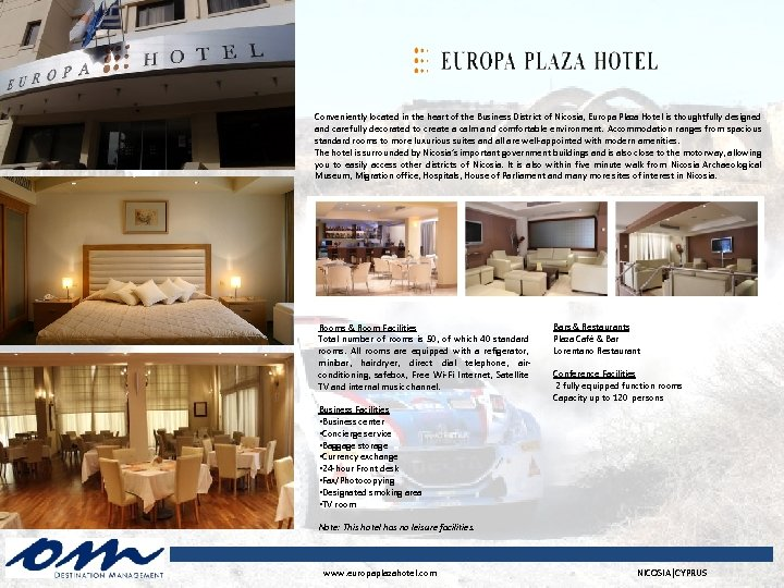 Conveniently located in the heart of the Business District of Nicosia, Europa Plaza Hotel