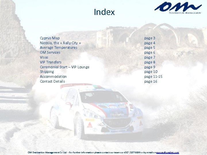 Index Cyprus Map Nicosia, the « Rally City » Average Temperatures OM Services Visas