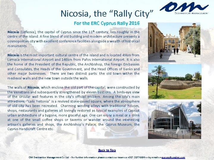 "Nicosia, the ""Rally City"" For the ERC Cyprus Rally 2016 Nicosia (Lefkosia), the capital"
