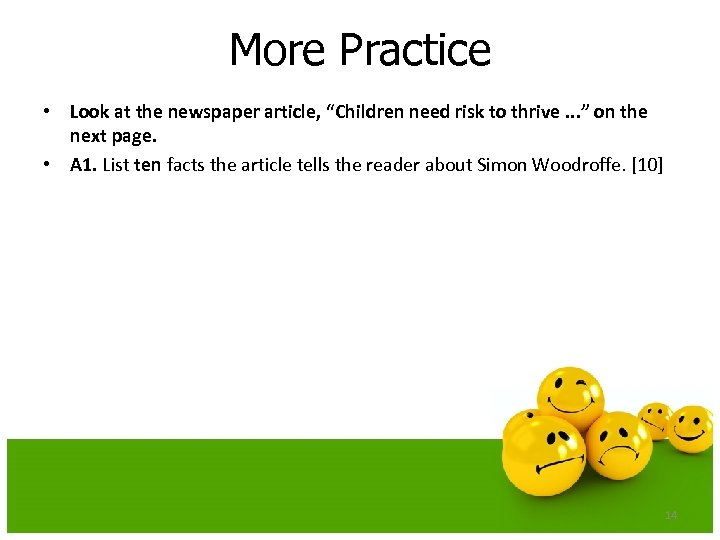 """More Practice • Look at the newspaper article, """"Children need risk to thrive. ."""