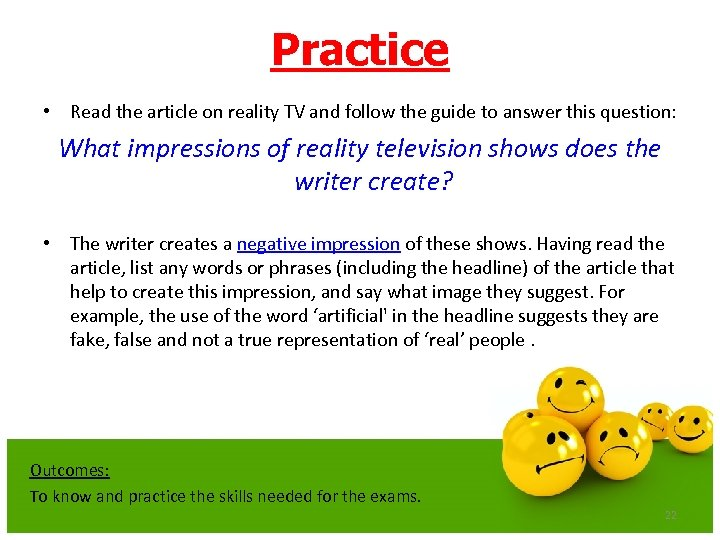 Practice • Read the article on reality TV and follow the guide to answer