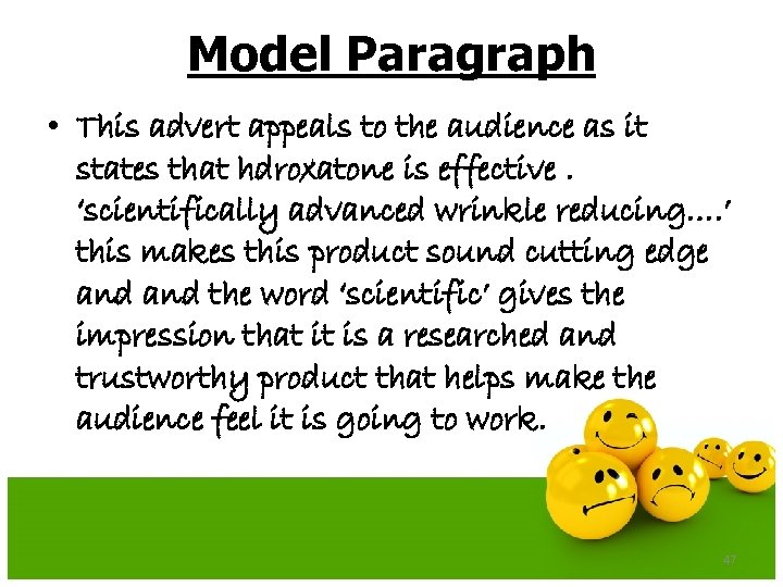 Model Paragraph • This advert appeals to the audience as it states that hdroxatone