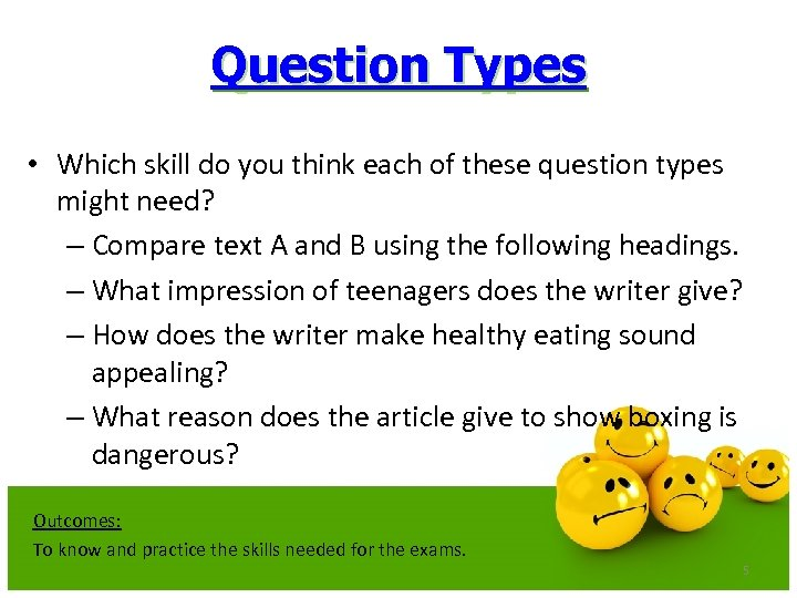 Question Types • Which skill do you think each of these question types might