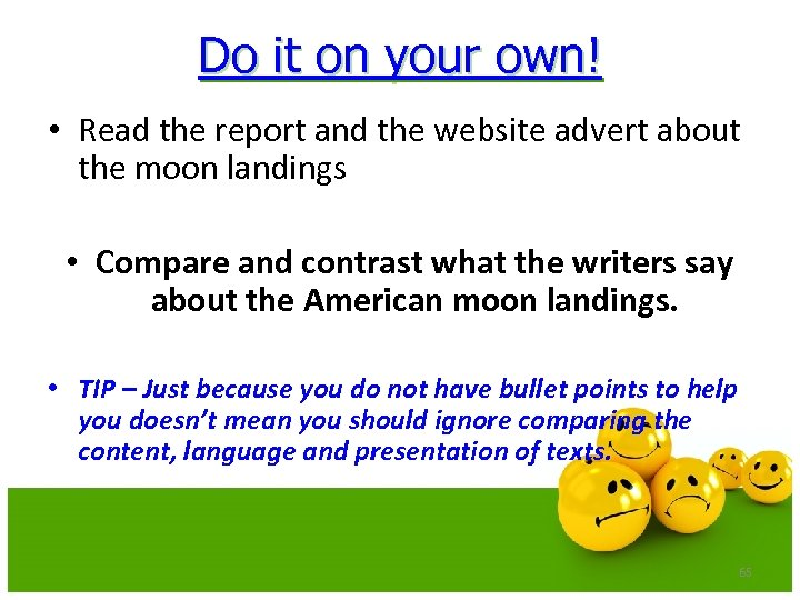 Do it on your own! • Read the report and the website advert about