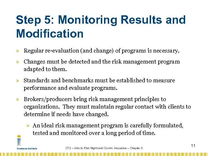 Step 5: Monitoring Results and Modification » Regular re-evaluation (and change) of programs is