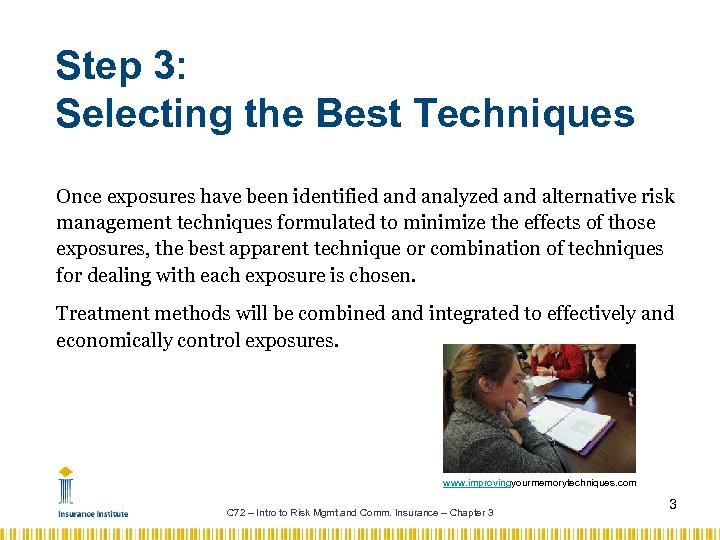 Step 3: Selecting the Best Techniques Once exposures have been identified analyzed and alternative