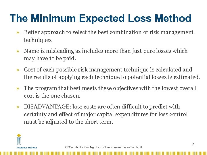 The Minimum Expected Loss Method » Better approach to select the best combination of