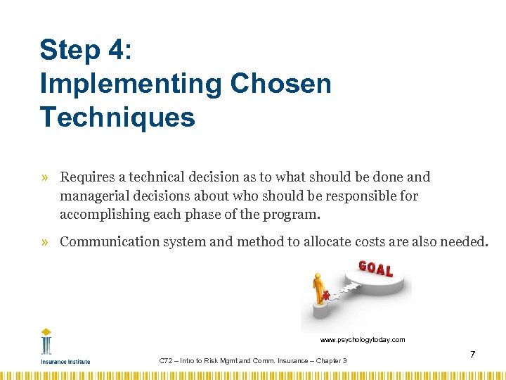 Step 4: Implementing Chosen Techniques » Requires a technical decision as to what should