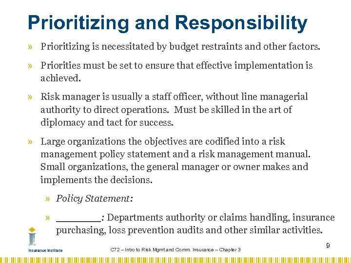 Prioritizing and Responsibility » Prioritizing is necessitated by budget restraints and other factors. »