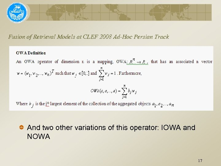 Fusion of Retrieval Models at CLEF 2008 Ad-Hoc Persian Track And two other variations