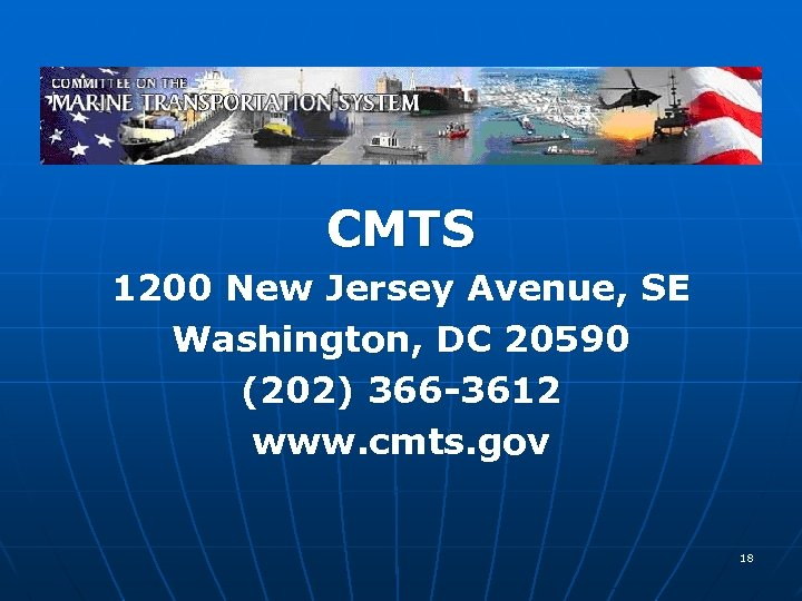 CMTS 1200 New Jersey Avenue, SE Washington, DC 20590 (202) 366 -3612 www. cmts.