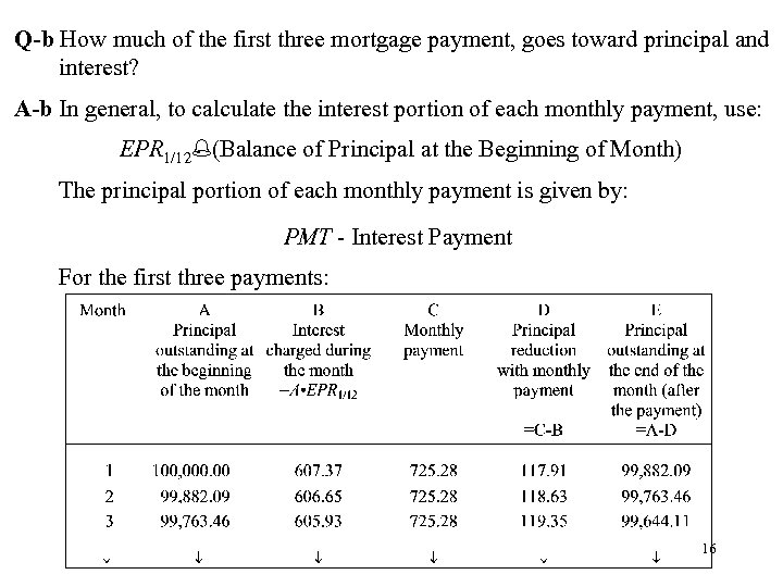 Q-b How much of the first three mortgage payment, goes toward principal and interest?
