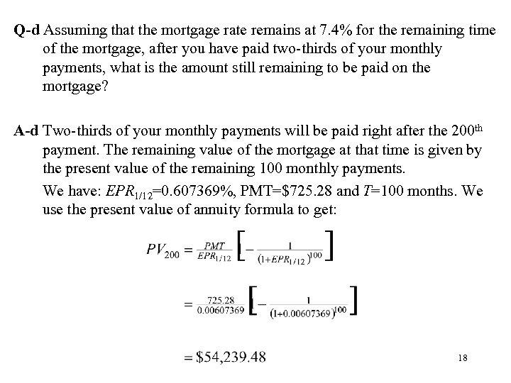 Q-d Assuming that the mortgage rate remains at 7. 4% for the remaining time
