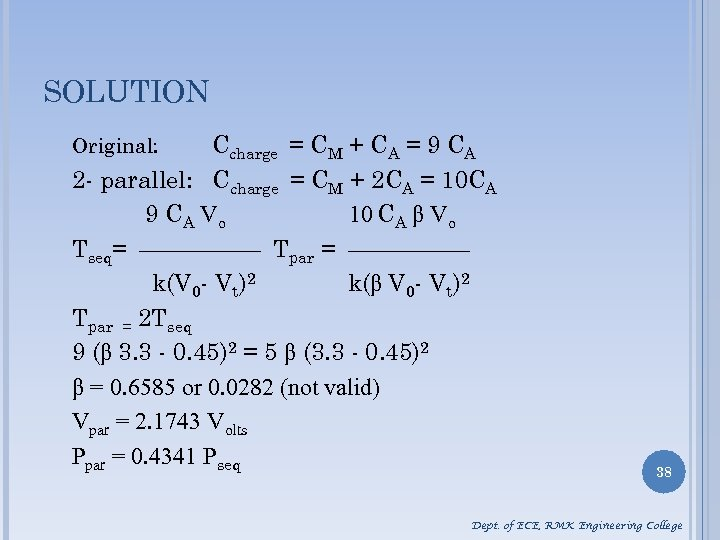 SOLUTION Ccharge = CM + CA = 9 CA 2 - parallel: Ccharge =