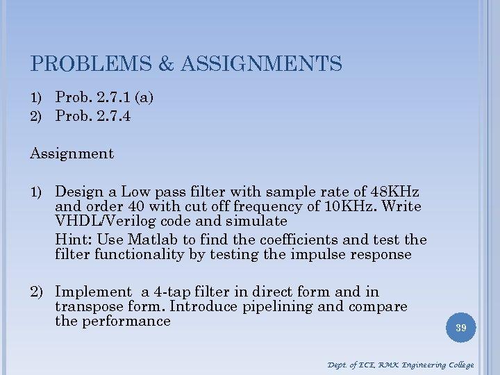 PROBLEMS & ASSIGNMENTS 1) Prob. 2. 7. 1 (a) 2) Prob. 2. 7. 4