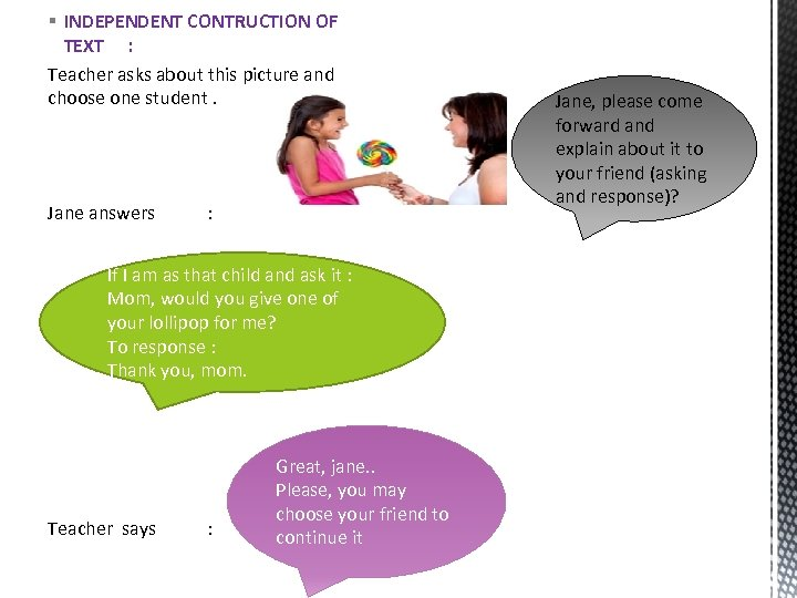 § INDEPENDENT CONTRUCTION OF TEXT : Teacher asks about this picture and choose one