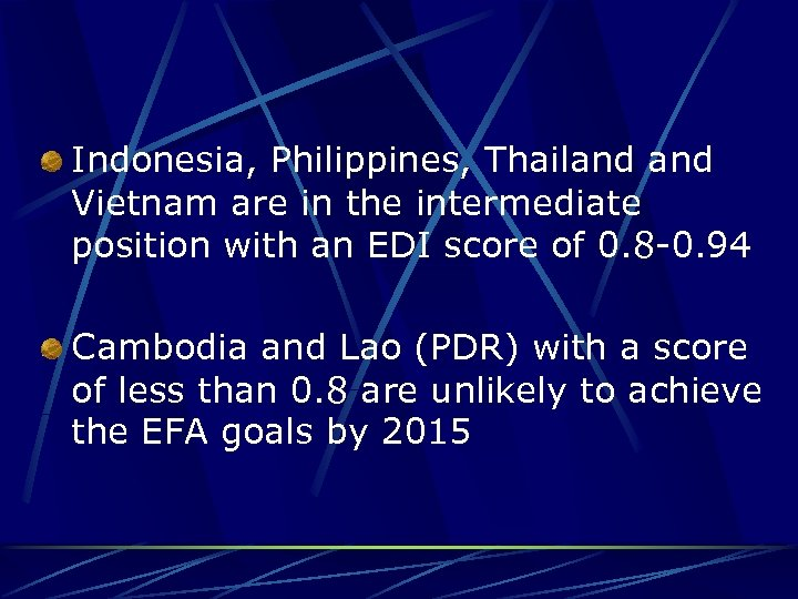 Indonesia, Philippines, Thailand Vietnam are in the intermediate position with an EDI score of