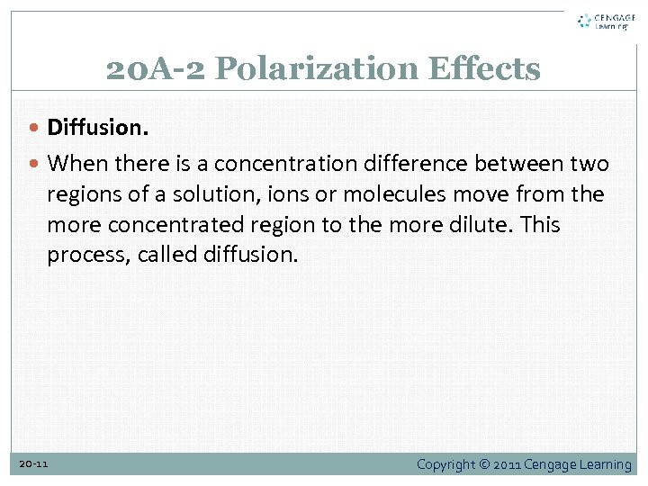 20 A-2 Polarization Effects Diffusion. When there is a concentration difference between two regions