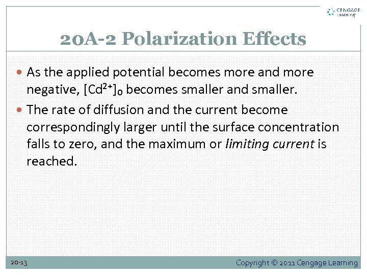 20 A-2 Polarization Effects As the applied potential becomes more and more negative, [Cd²⁺]₀