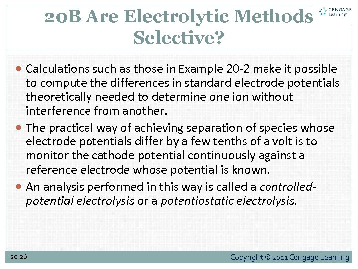 20 B Are Electrolytic Methods Selective? Calculations such as those in Example 20 -2