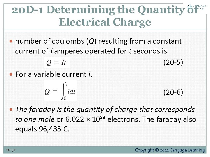 20 D-1 Determining the Quantity of Electrical Charge number of coulombs (Q) resulting from