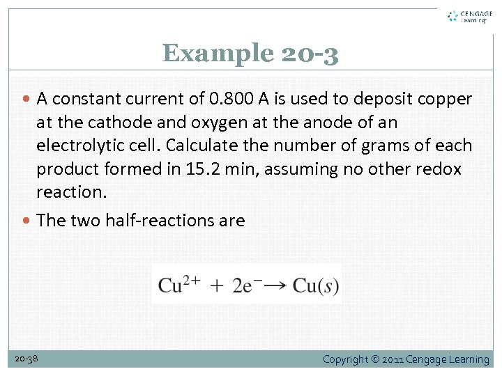 Example 20 -3 A constant current of 0. 800 A is used to deposit