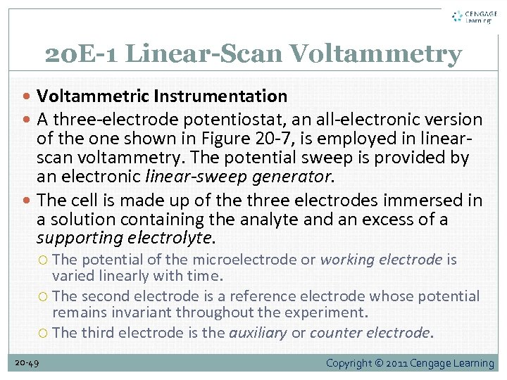20 E-1 Linear-Scan Voltammetry Voltammetric Instrumentation A three-electrode potentiostat, an all-electronic version of the
