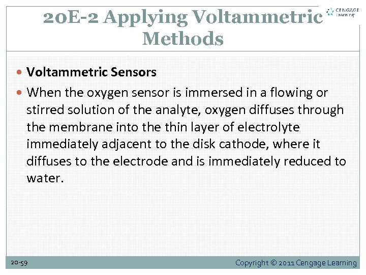 20 E-2 Applying Voltammetric Methods Voltammetric Sensors When the oxygen sensor is immersed in
