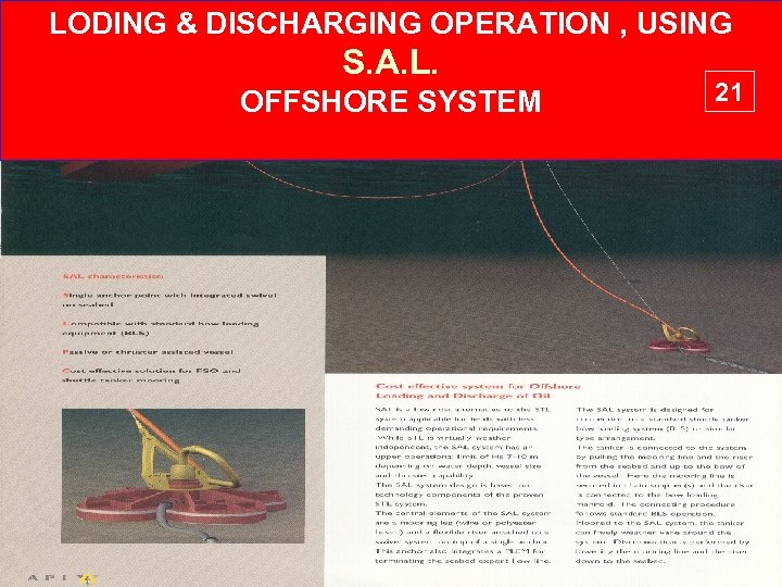 LODING & DISCHARGING OPERATION , USING S. A. L. OFFSHORE SYSTEM 21
