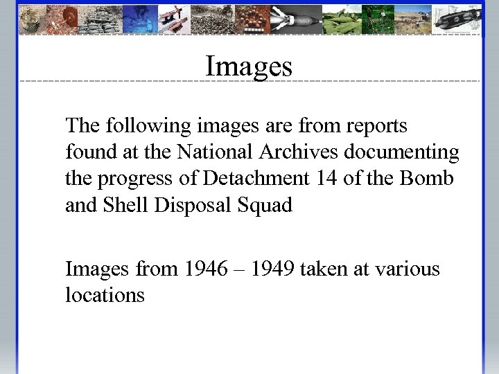 Images The following images are from reports found at the National Archives documenting the
